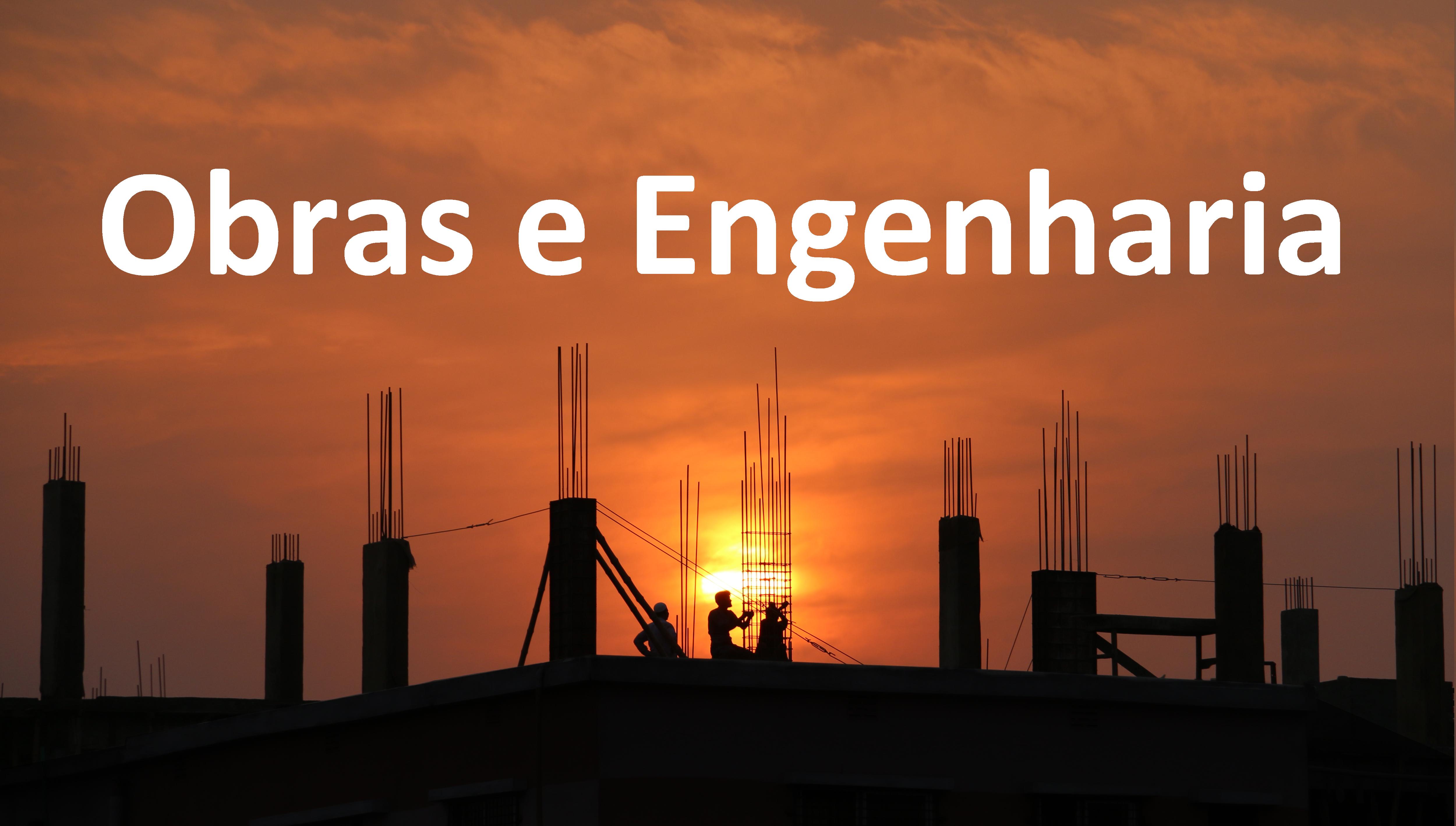 Obras e engenharia