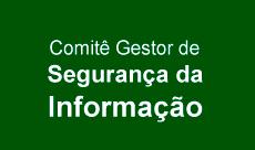 Comitê Gestor Segurança da Informação